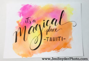 it's a magical place (tahiti) hand lettering by https://jensnyderphoto.com