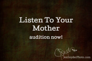 call for auditions for the Listen To Your Mother show in Baltimore